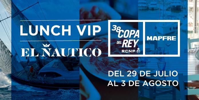 Lunch VIP 38 Copa del Rey